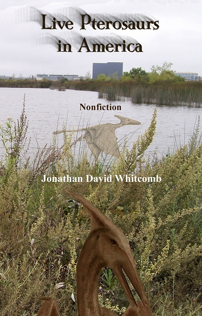 """cover of the non-fiction book """"Live Pterosaurs in America"""" - third edition"""
